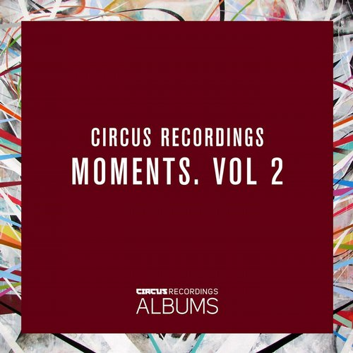 VA - Moments. Vol. 2 [CIRCUSLP002]